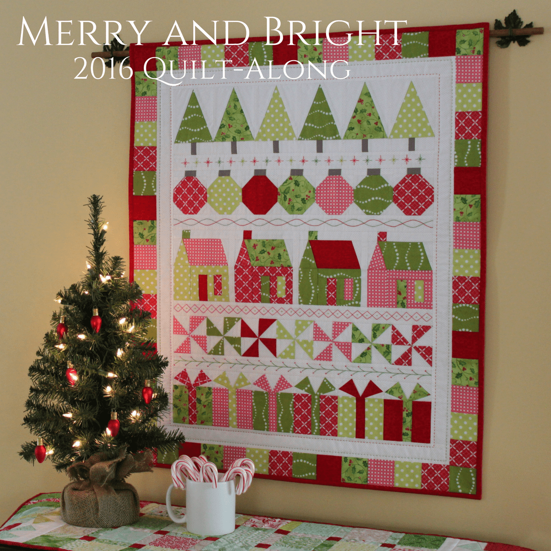 Merry and Bright Quilt-Along